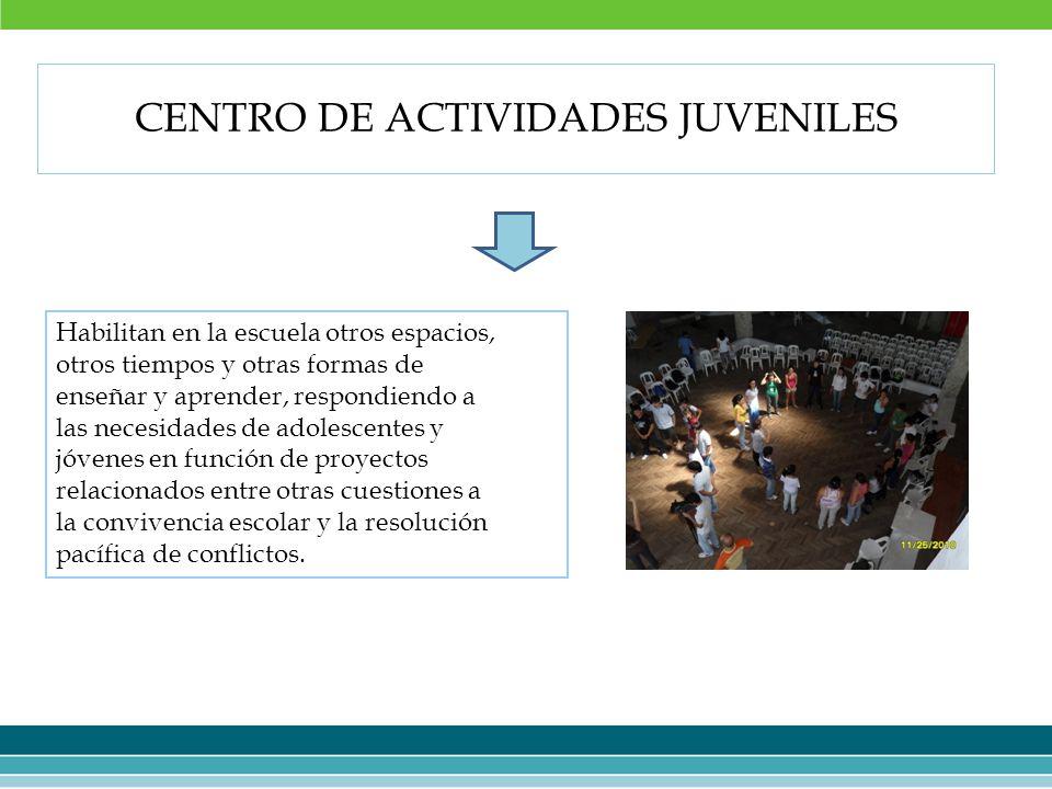 CENTRO DE ACTIVIDADES JUVENILES