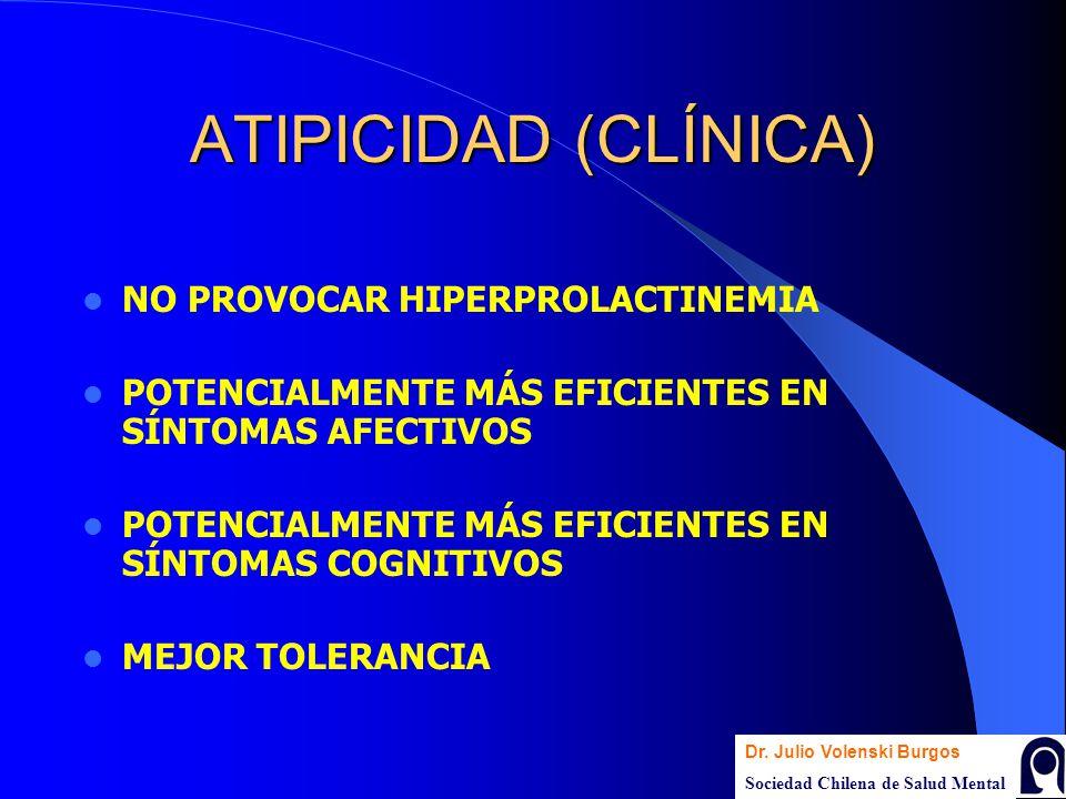 ATIPICIDAD (CLÍNICA) NO PROVOCAR HIPERPROLACTINEMIA