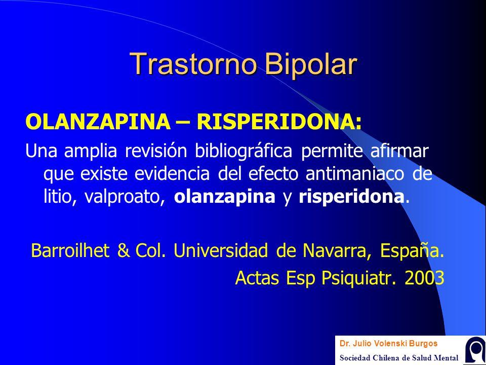Trastorno Bipolar OLANZAPINA – RISPERIDONA: