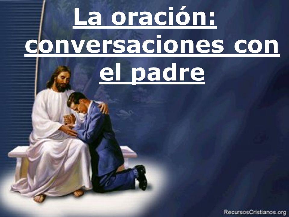 La oración: conversaciones con el padre