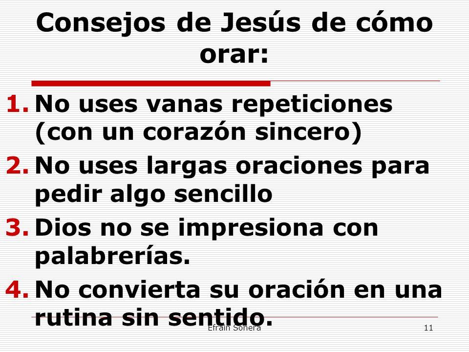 Consejos de Jesús de cómo orar: