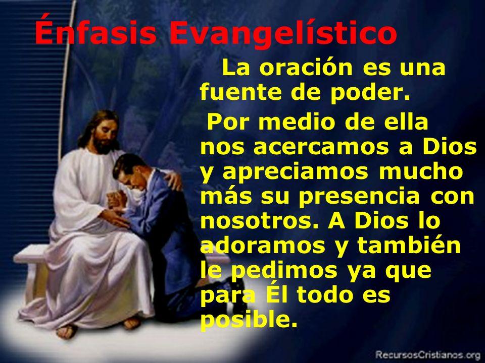 Énfasis Evangelístico