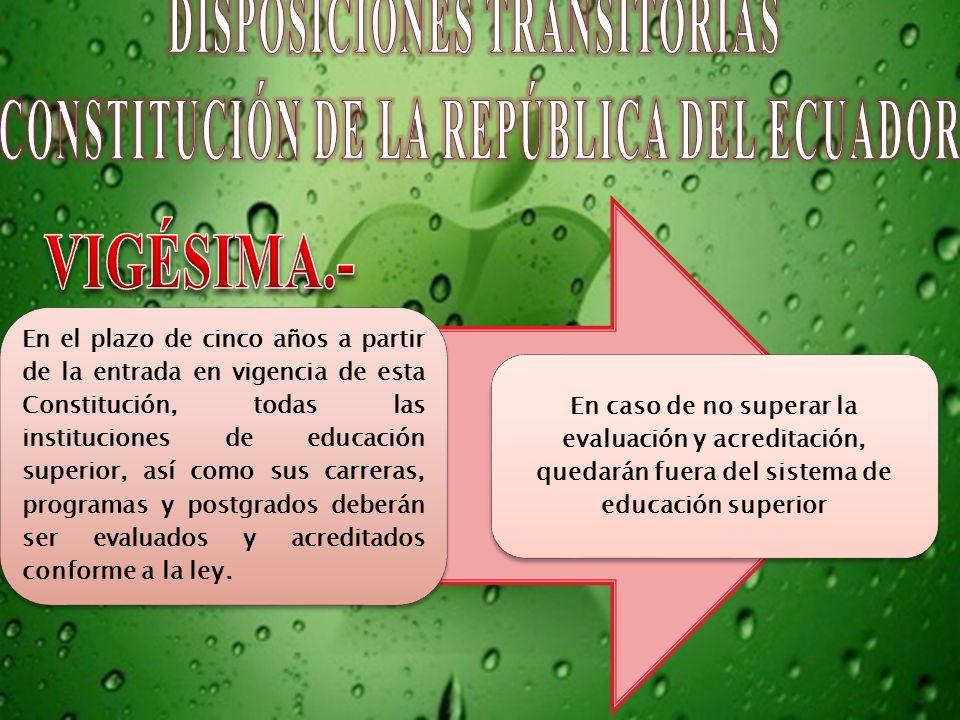 DISPOSICIONES TRANSITORIAS CONSTITUCIÓN DE LA REPÚBLICA DEL ECUADOR