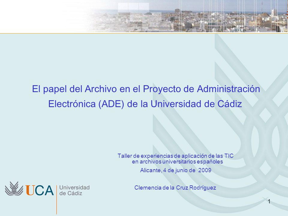 El papel del Archivo en el Proyecto de Administración