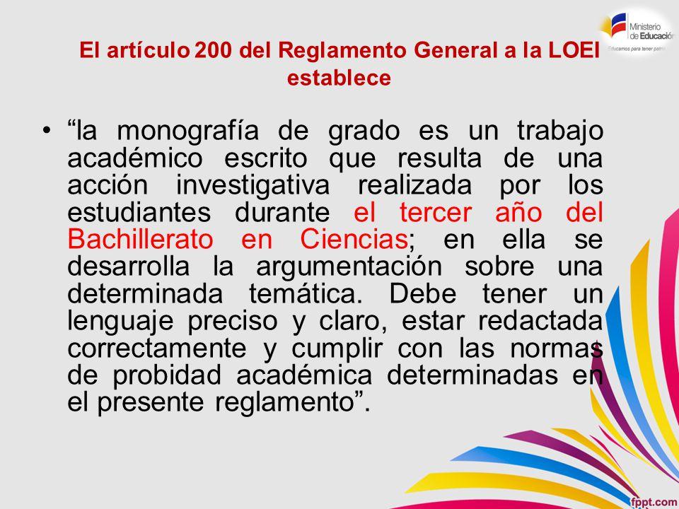 El artículo 200 del Reglamento General a la LOEI establece