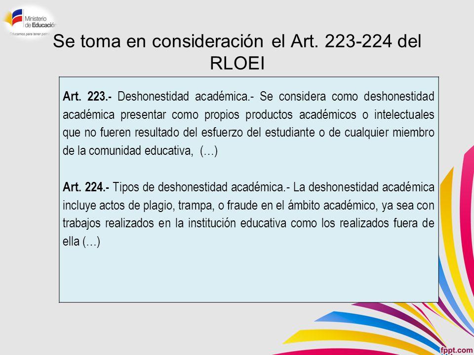 Se toma en consideración el Art. 223-224 del RLOEI