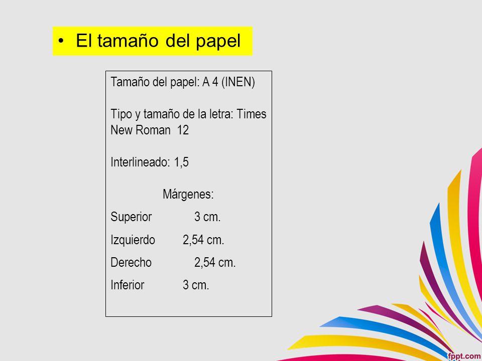 El tamaño del papel Tamaño del papel: A 4 (INEN)