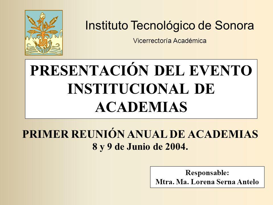 PRESENTACIÓN DEL EVENTO INSTITUCIONAL DE ACADEMIAS
