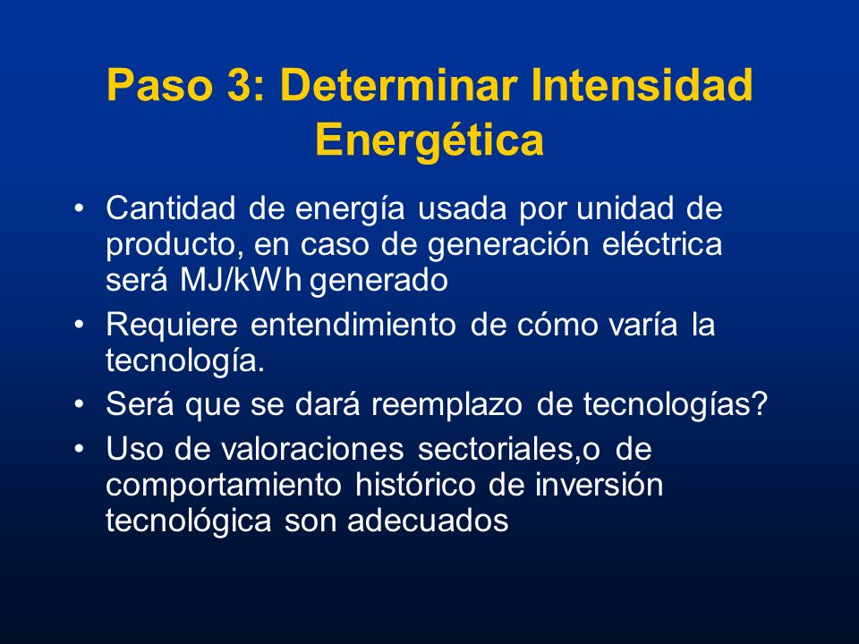 Paso 3: Determinar Intensidad Energética