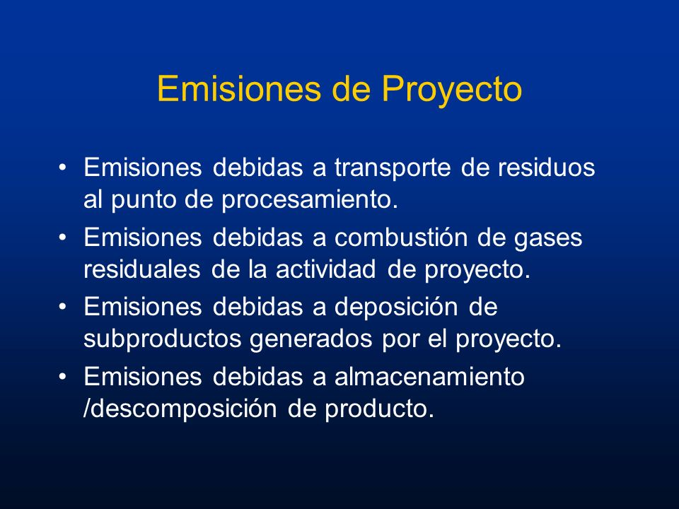 Emisiones de Proyecto Emisiones debidas a transporte de residuos al punto de procesamiento.