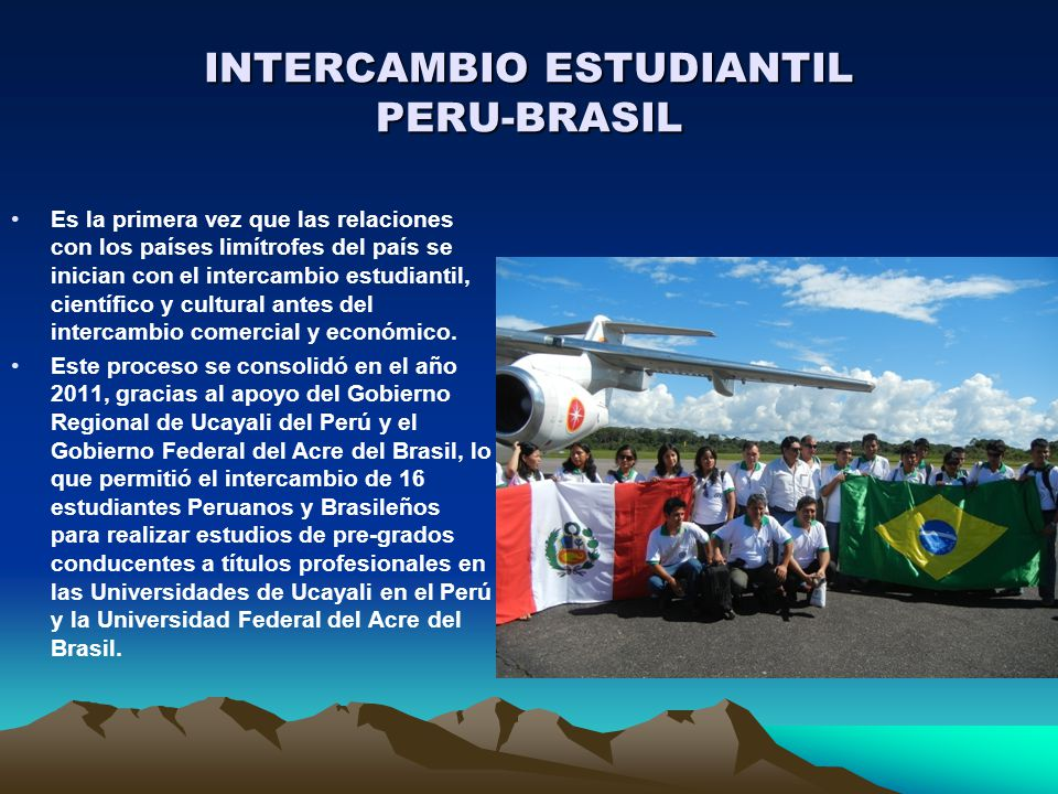 INTERCAMBIO ESTUDIANTIL PERU-BRASIL
