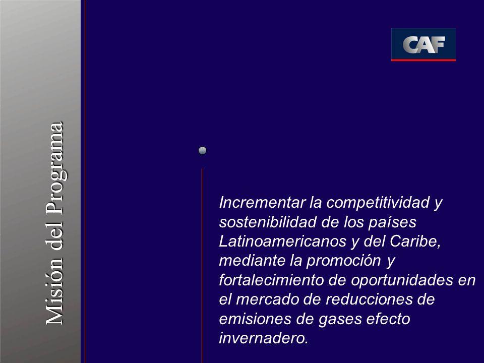 Incrementar la competitividad y sostenibilidad de los países Latinoamericanos y del Caribe, mediante la promoción y fortalecimiento de oportunidades en el mercado de reducciones de emisiones de gases efecto invernadero.