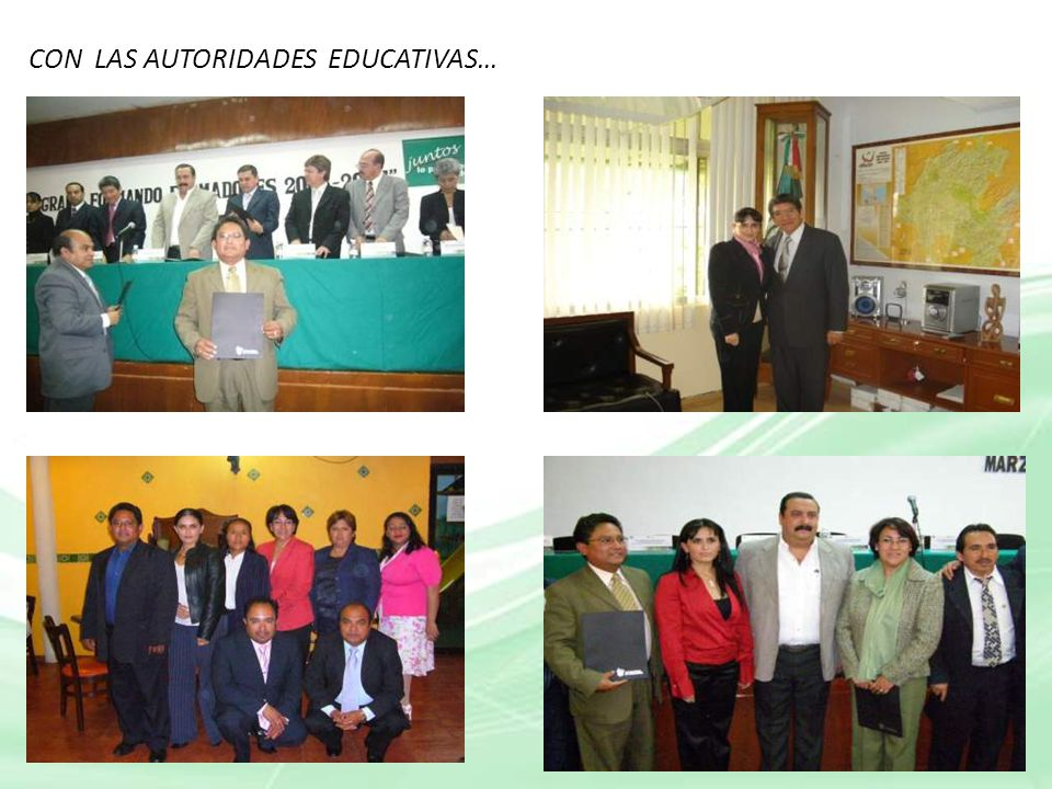 CON LAS AUTORIDADES EDUCATIVAS…