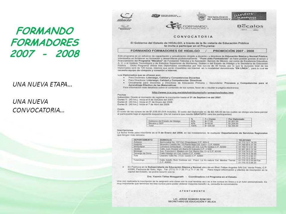 FORMANDO FORMADORES 2007 - 2008 UNA NUEVA ETAPA…