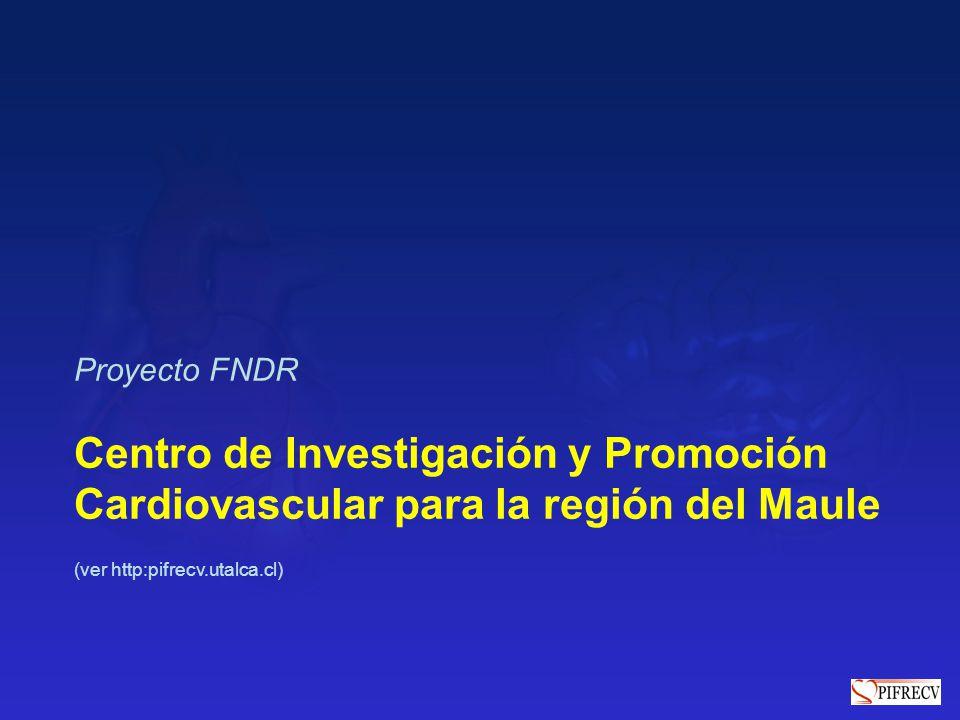 Proyecto FNDR Centro de Investigación y Promoción Cardiovascular para la región del Maule.