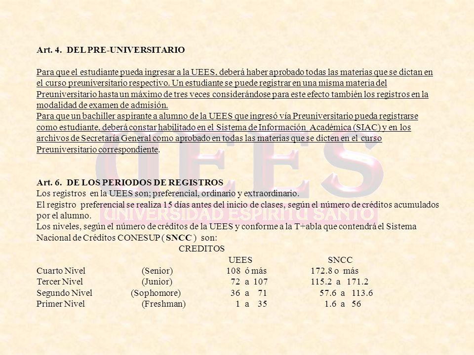 Art. 4. DEL PRE-UNIVERSITARIO