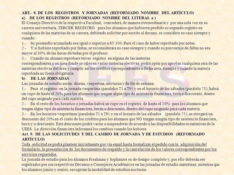 ART.- 8. DE LOS REGISTROS Y JORNADAS (REFORMADO NOMBRE DEL ARTÍCULO)
