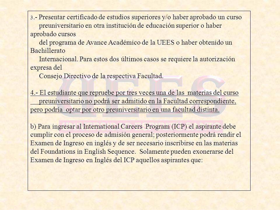 Consejo Directivo de la respectiva Facultad.