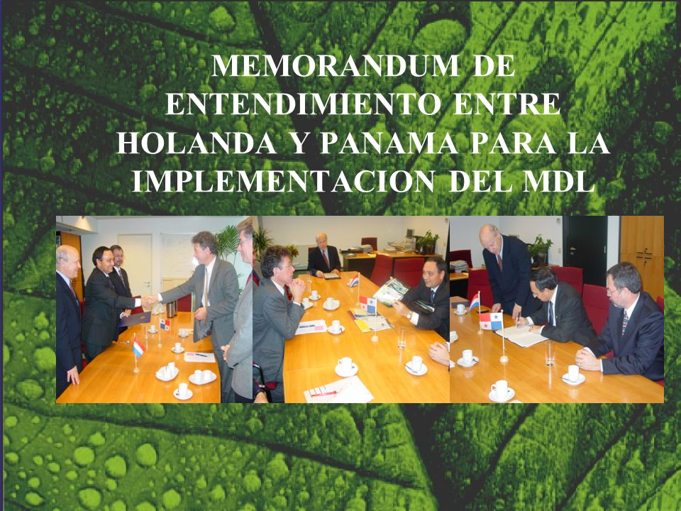 MEMORANDUM DE ENTENDIMIENTO ENTRE HOLANDA Y PANAMA PARA LA IMPLEMENTACION DEL MDL