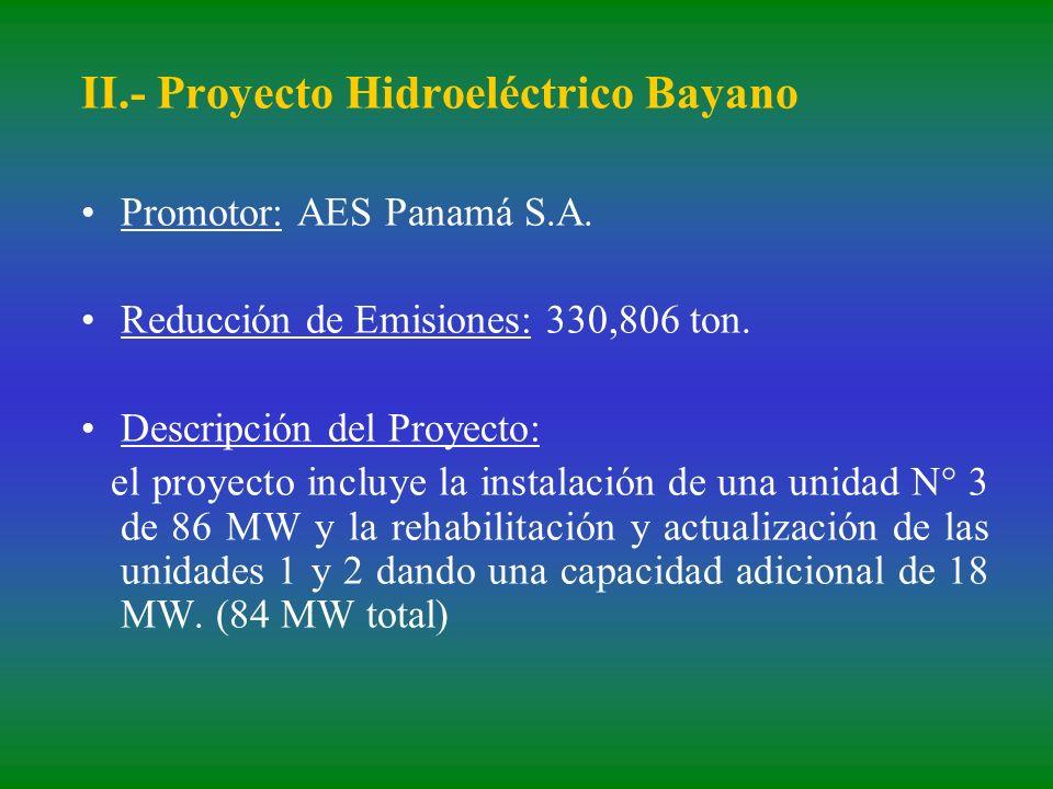 II.- Proyecto Hidroeléctrico Bayano