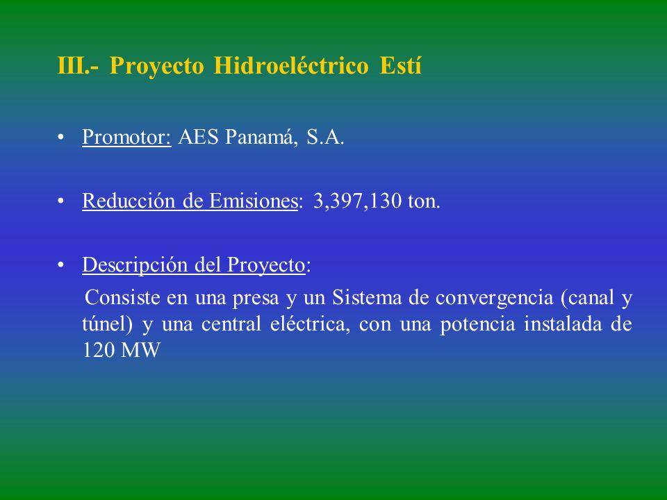 III.- Proyecto Hidroeléctrico Estí