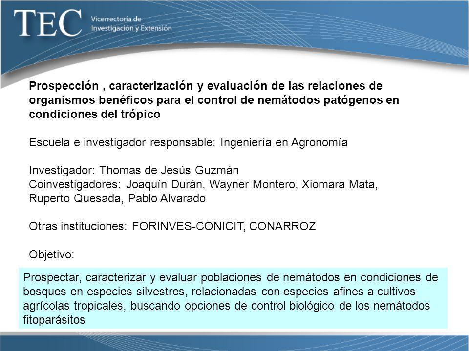 Prospección , caracterización y evaluación de las relaciones de organismos benéficos para el control de nemátodos patógenos en condiciones del trópico