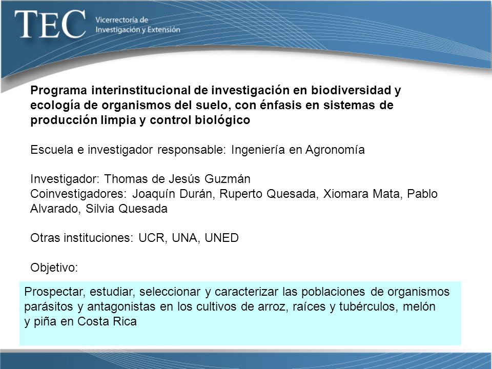 Programa interinstitucional de investigación en biodiversidad y ecología de organismos del suelo, con énfasis en sistemas de producción limpia y control biológico