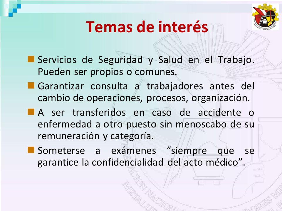 Temas de interés Servicios de Seguridad y Salud en el Trabajo. Pueden ser propios o comunes.