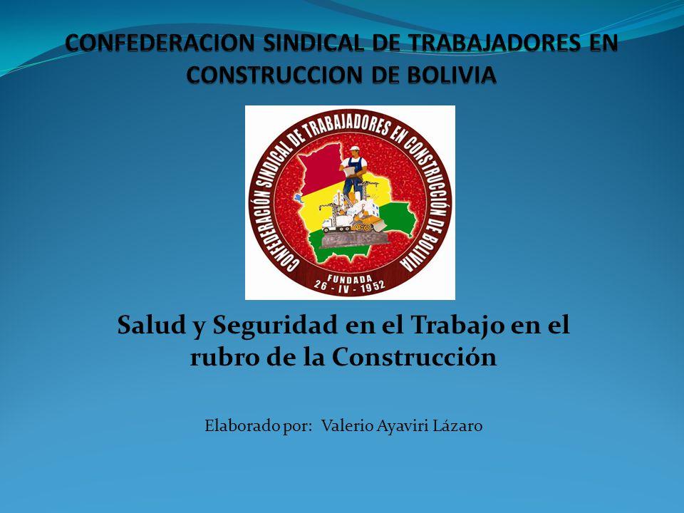 CONFEDERACION SINDICAL DE TRABAJADORES EN CONSTRUCCION DE BOLIVIA