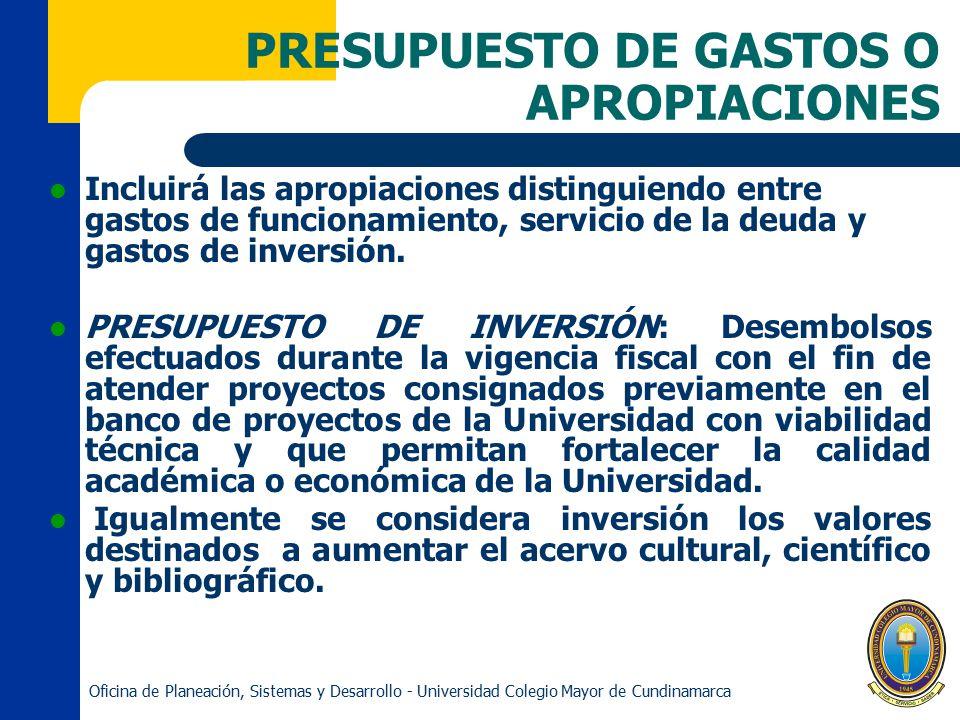 PRESUPUESTO DE GASTOS O APROPIACIONES