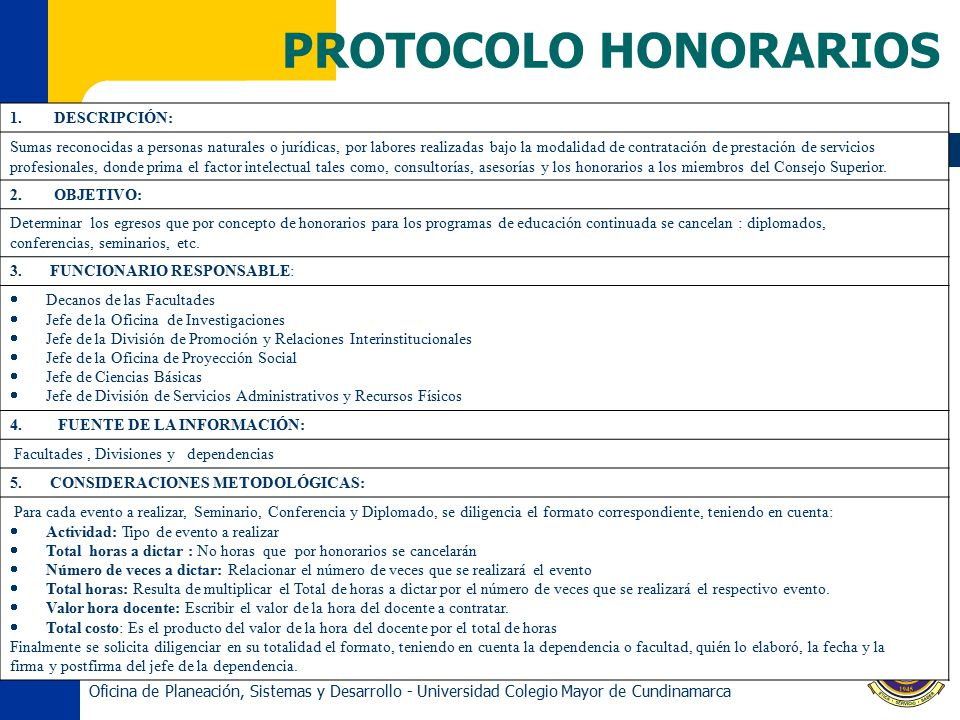 PROTOCOLO HONORARIOS 1. DESCRIPCIÓN: