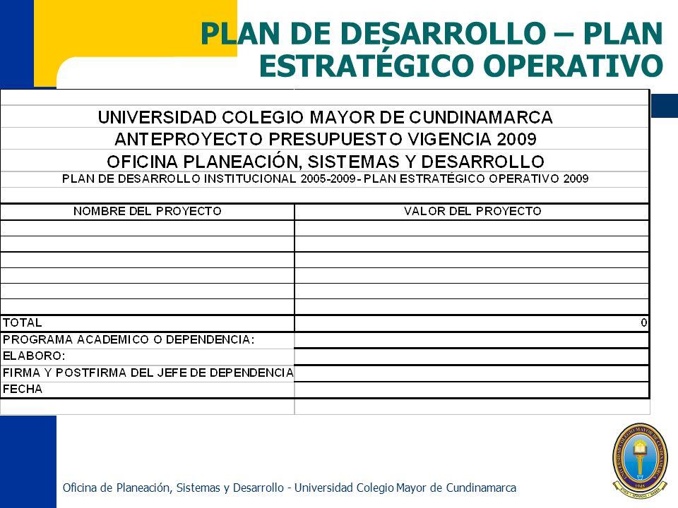 PLAN DE DESARROLLO – PLAN ESTRATÉGICO OPERATIVO