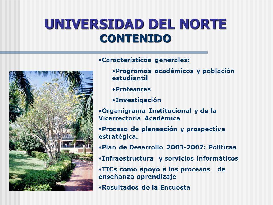 UNIVERSIDAD DEL NORTE CONTENIDO Características generales: