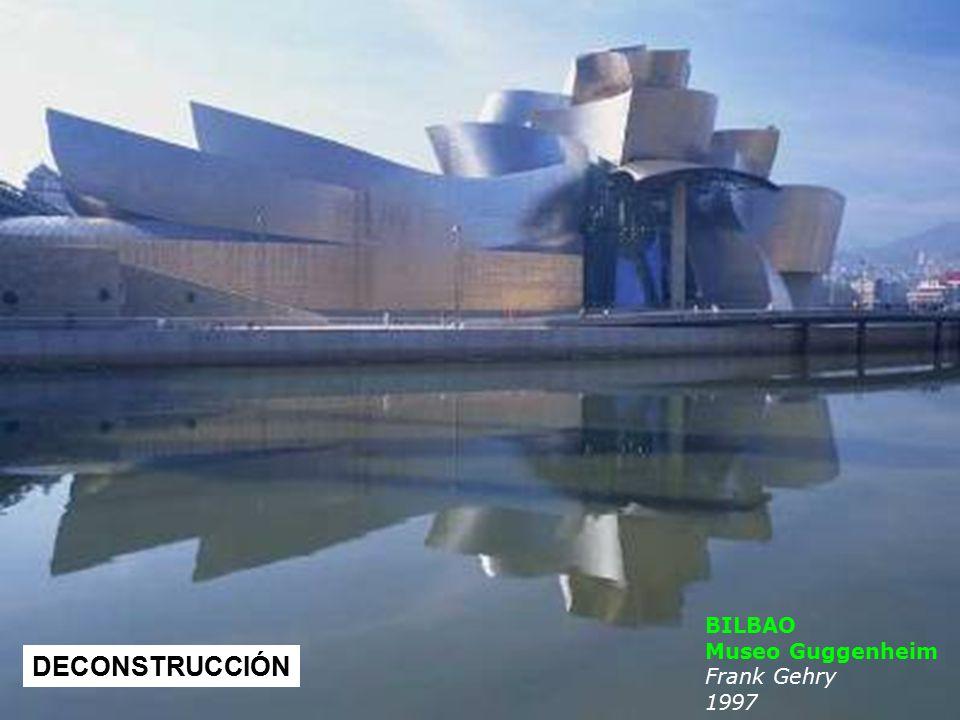 BILBAO Museo Guggenheim Frank Gehry 1997 DECONSTRUCCIÓN