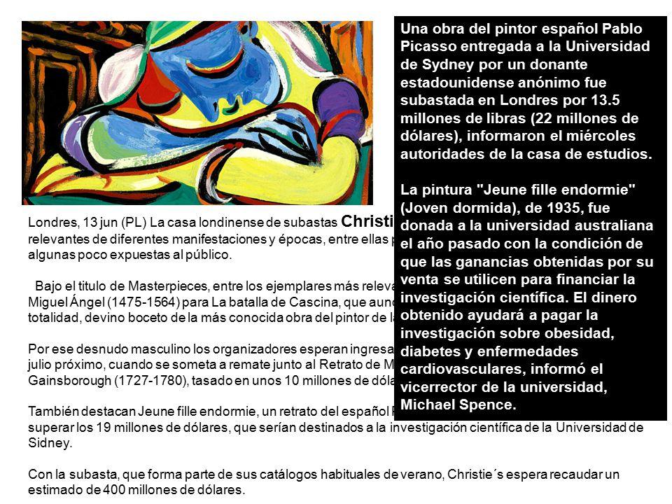 Una obra del pintor español Pablo Picasso entregada a la Universidad de Sydney por un donante estadounidense anónimo fue subastada en Londres por 13.5 millones de libras (22 millones de dólares), informaron el miércoles autoridades de la casa de estudios.