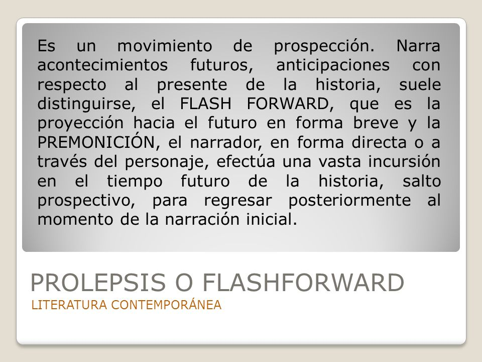 PROLEPSIS O FLASHFORWARD