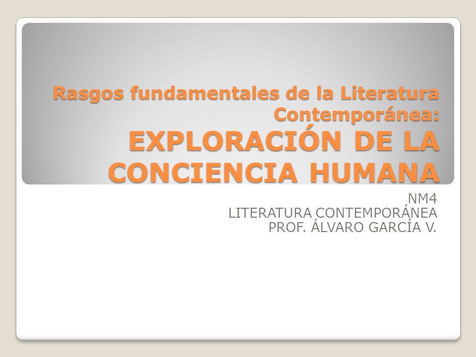 NM4 LITERATURA CONTEMPORÁNEA PROF. ÁLVARO GARCÍA V.