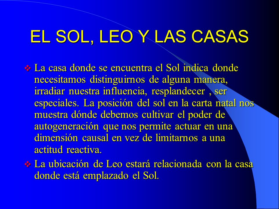 EL SOL, LEO Y LAS CASAS