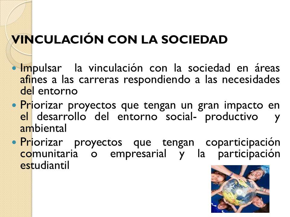 VINCULACIÓN CON LA SOCIEDAD