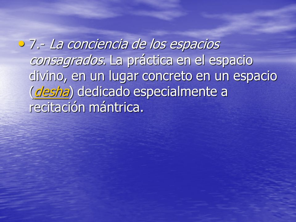 7. - La conciencia de los espacios consagrados