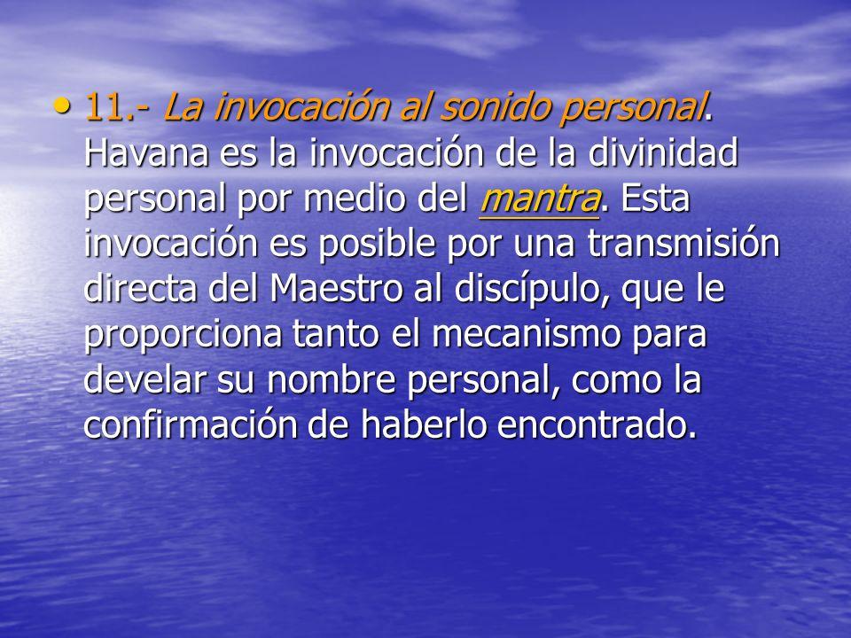 11. - La invocación al sonido personal