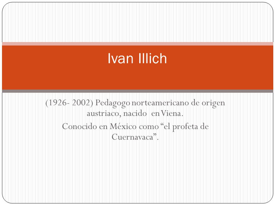 Conocido en México como el profeta de Cuernavaca .