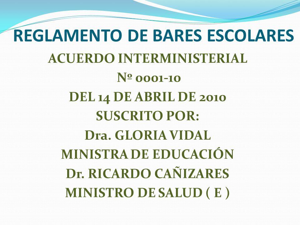 REGLAMENTO DE BARES ESCOLARES