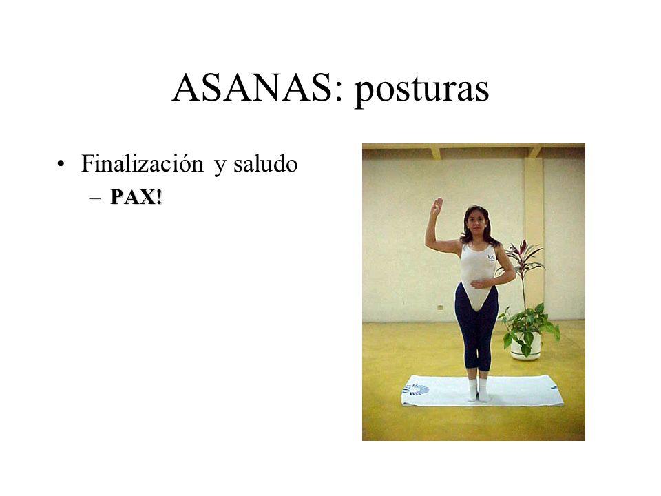 ASANAS: posturas Finalización y saludo PAX!