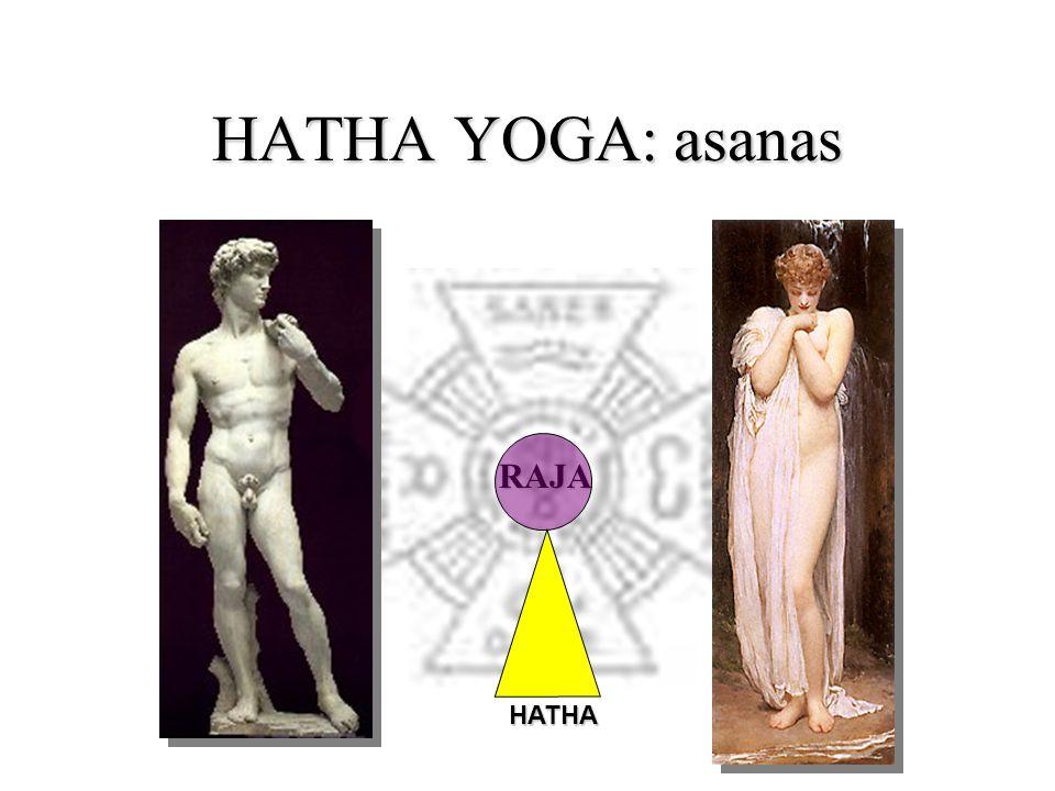HATHA YOGA: asanas RAJA HATHA