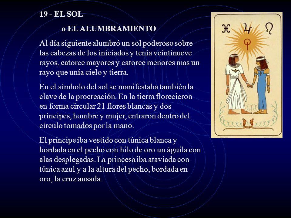 19 - EL SOL o EL ALUMBRAMIENTO.