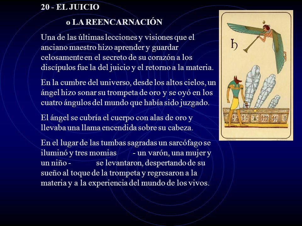 20 - EL JUICIO o LA REENCARNACIÓN.