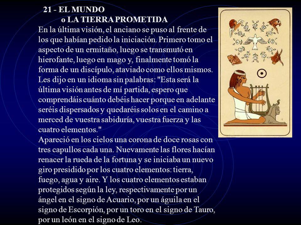 21 - EL MUNDO o LA TIERRA PROMETIDA.
