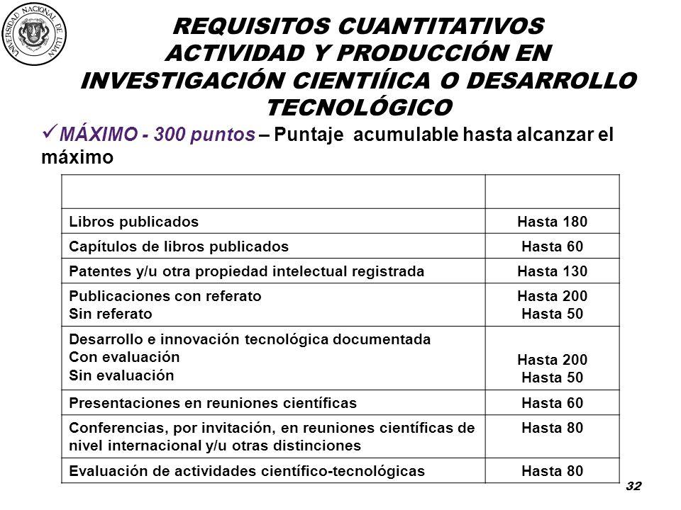 ACTIVIDAD Y PRODUCCIÓN EN INVESTIGACIÓN CIENTIÍICA O DESARROLLO TECNOLÓGICO