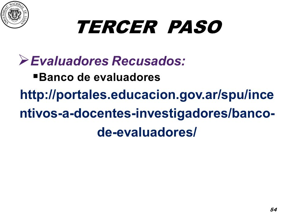 TERCER PASO Evaluadores Recusados: